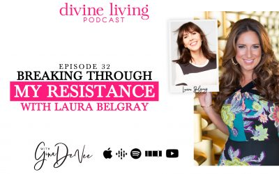 Breaking Through My Resistance with Laura Belgray