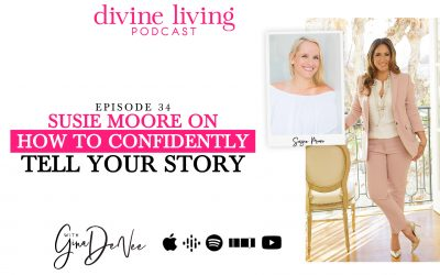 Susie Moore on How to Confidently Tell Your Story