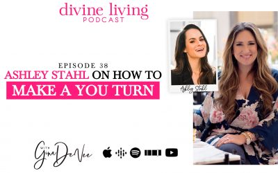 Ashley Stahl on How to Make a YOU Turn