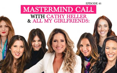 Mastermind Call with Cathy Heller & All My Girlfriends: Don't Be Afraid to Take Messy Action