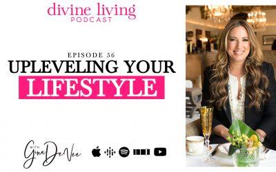 Upleveling Your Lifestyle