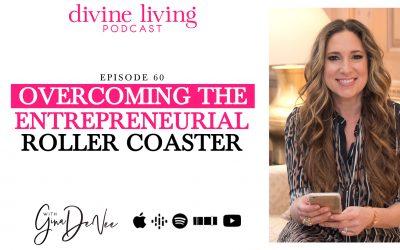 Overcoming the Entrepreneurial Roller Coaster