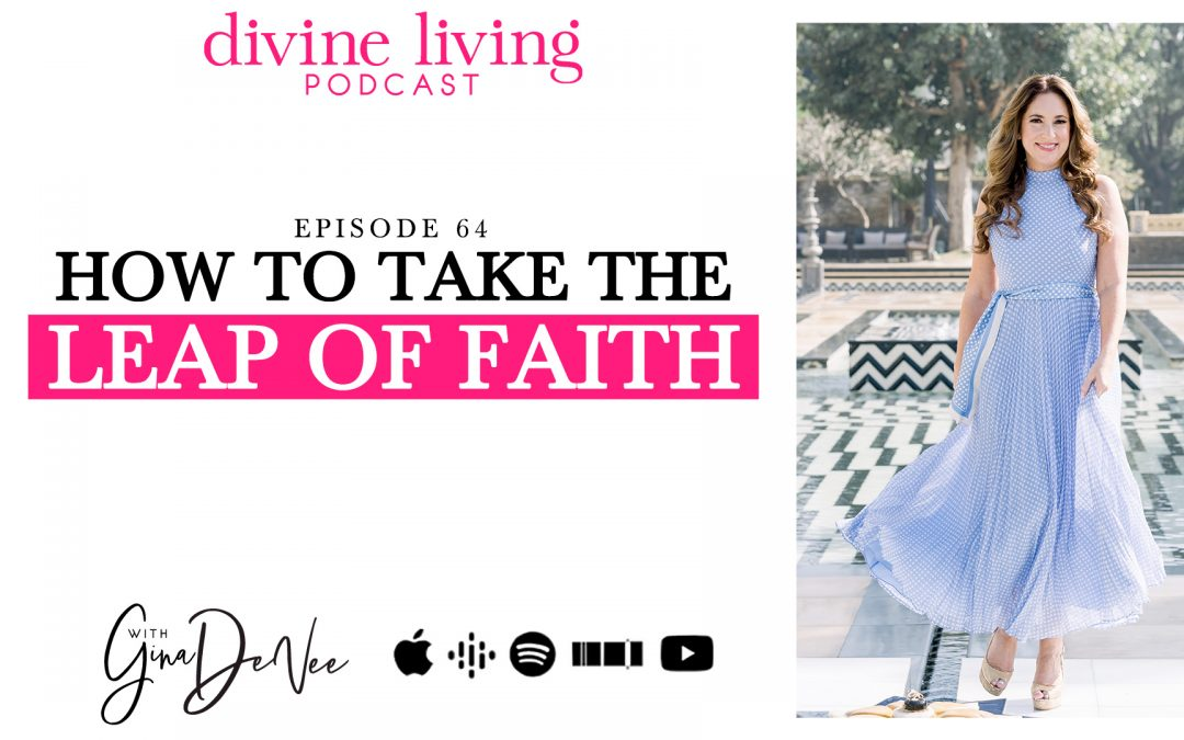gina devee divine living leap of faith
