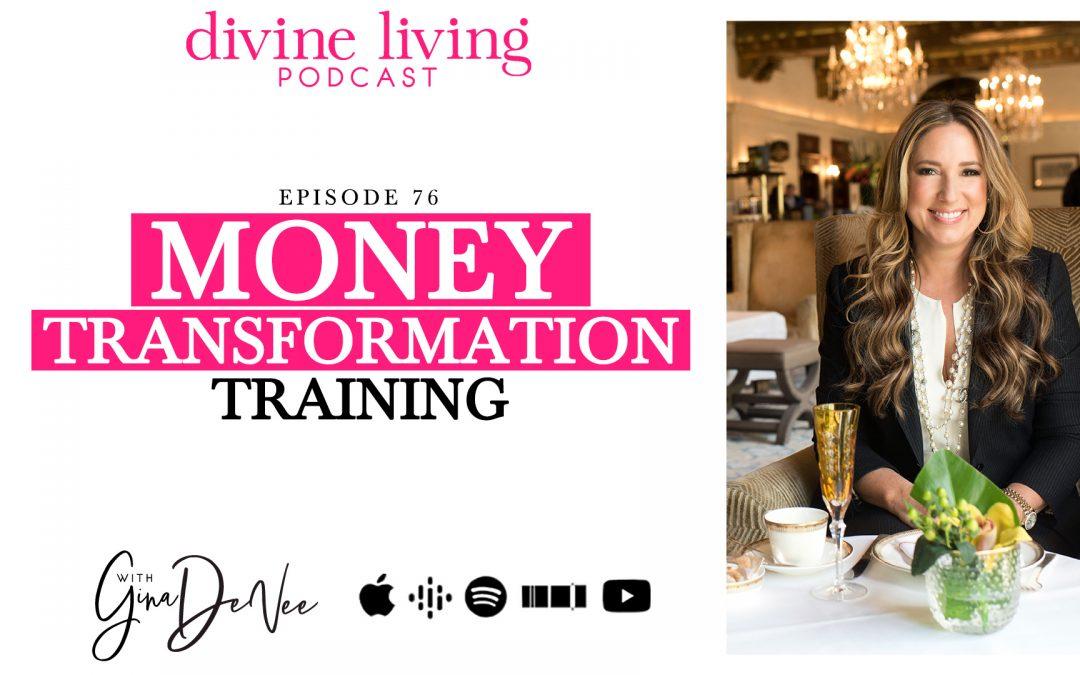 Money transformation training