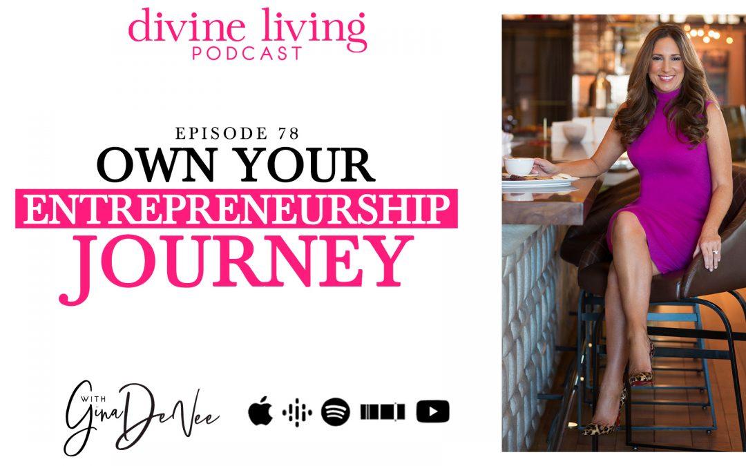 own your entrepreneurship journey