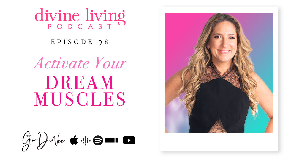 Activate Your Dream Muscles